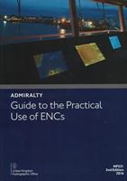 Picture of Admiralty Guide to the Practical Use of ENCs NP231