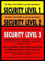 Picture of Set of ISPS-Security level 1, 2 & 3 signs.