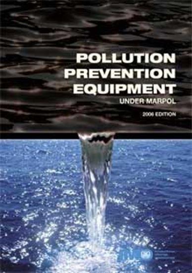 Picture of Pollution Prevention Equipment under MARPOL, 2006 Edition IA646E