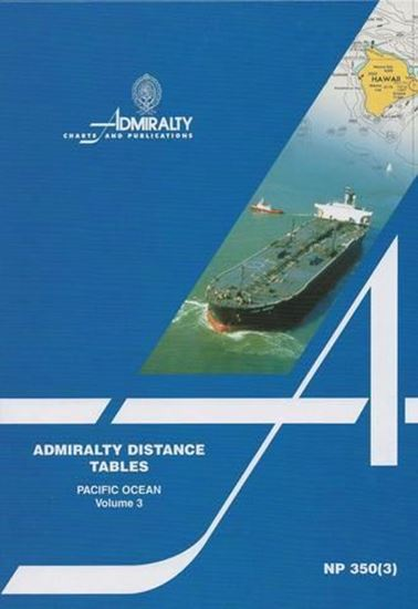 Picture of Admiralty Distance Tables Vol. 3, Pacific Ocean NP350(3)