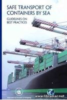 Picture of Safe Transport of Containers by Sea: Guidelines on Best Practices